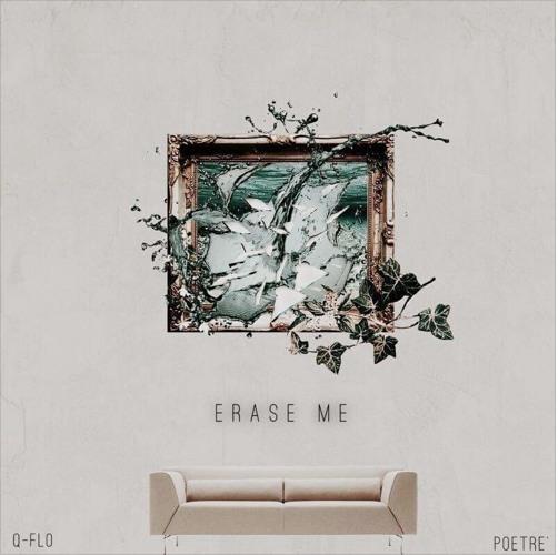 Q-flo x Poetre' –  Erase Me EP