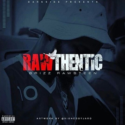 Brizz Rawsteen – RAWTHENTIC x Album Review